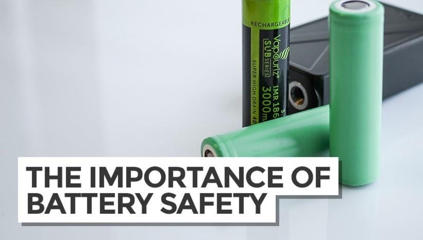 The Importance of Battery Safety