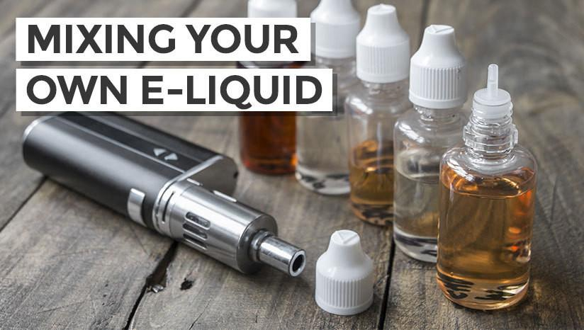 Mixing Your Own E-liquid