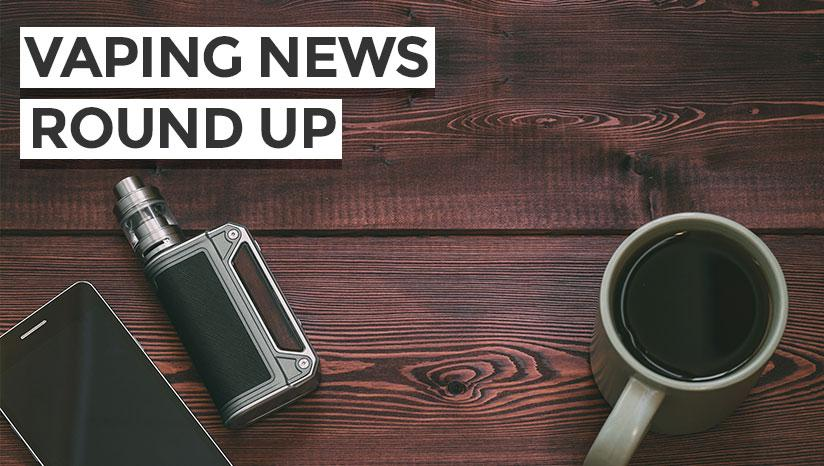Vaping News Roundup October 2017