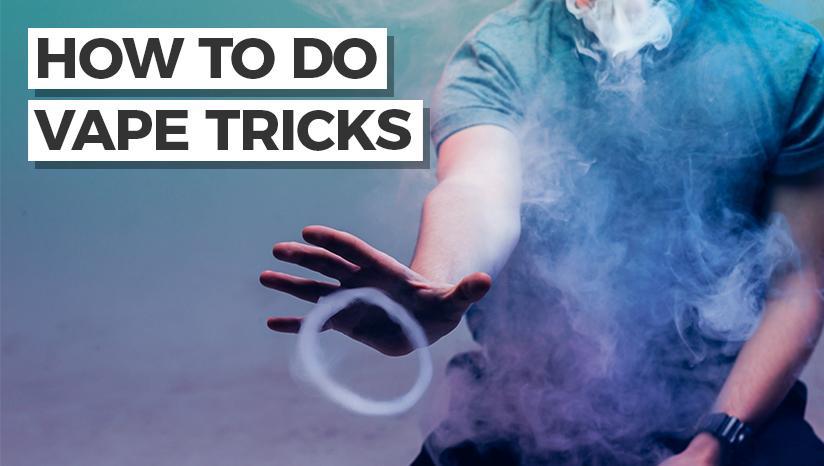 How to do Vape tricks