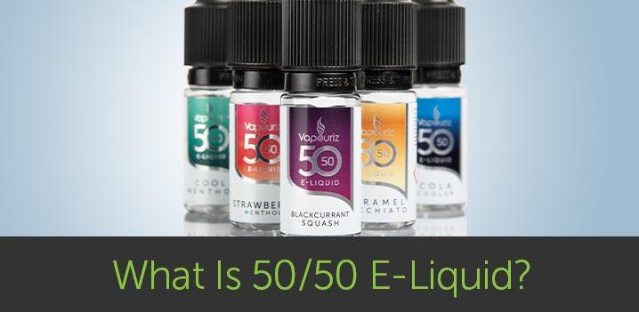 What is 50/50 E-Liquid?