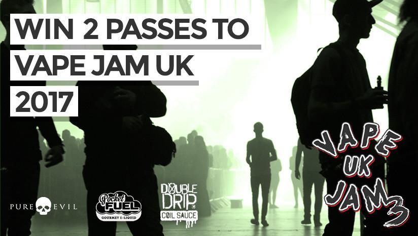 WIN 2 x Passes to Vape Jam UK 2017!