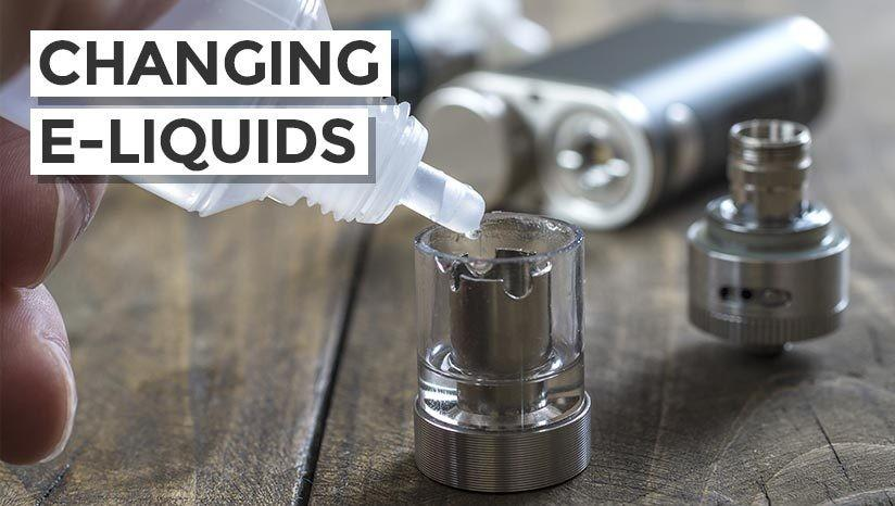 Changing e-liquid flavours