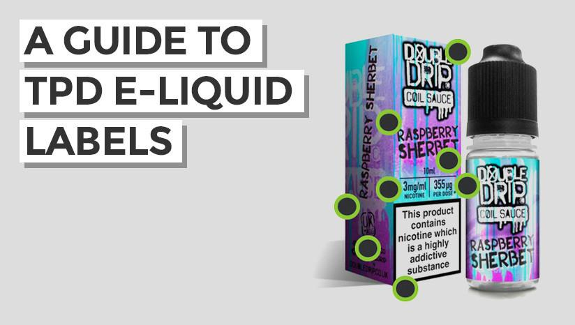 A Visual Guide to the new TPD E-liquid Labelling